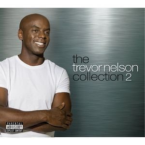 The Trevor Nelson Collection Vol 2