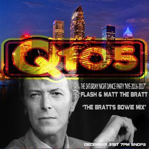 Q105 Saturday Night Dance Party NYE Edition 2016-2017 Segment 2-The Bratt's Bowie Mixx