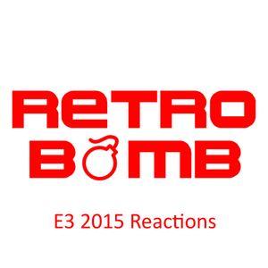 Episode 3 - E3 2015 Reactions