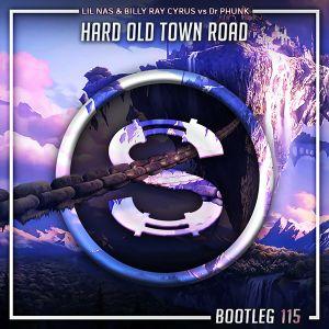 Lil Nas X feat Billy Ray Cyrus vs Dr Phunk - Hard Old Town Road (Da Sylva bootleg)