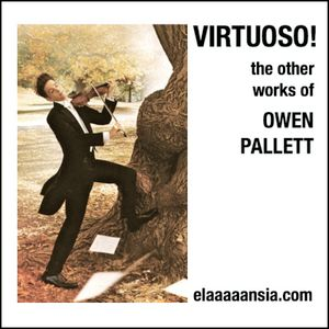 Virtuoso! The Other Works Of Owen Pallett