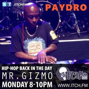 MR. GIZMO - Hiphopbackintheday Show 85 - PAYDRO
