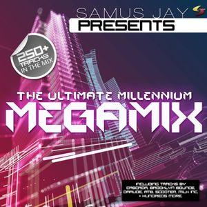 Samus Jay Presents - The Ultimate Millennium Megamix