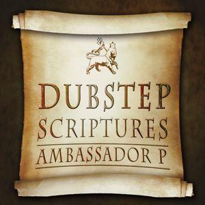 Dubstep Scriptures