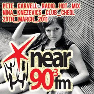 Nina Knezevic's Club Cheol Radio Show Hot Mix // Near 90fm // 29th March 2011