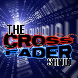The Crossfader Show - Episode #13