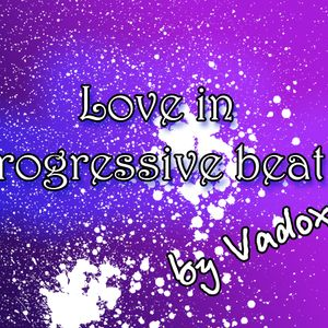 Vadox - Love in progressive beat 2