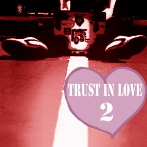 Trust in Love 2