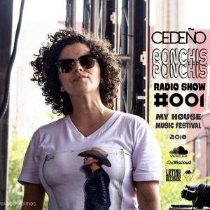 CEDEÑO - PONCHIS PONCHIS #001 - MY HOUSE MUSIC FESTIVAL 2018