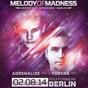 Intox @ MELODY OF MADNESS pres. ADRENALIZE (DK) & FURYAN (NL)