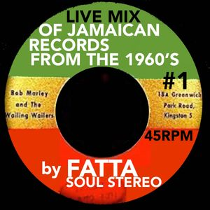 FATTA 60's LIVE MIX Of JAMAICAN RECORDS