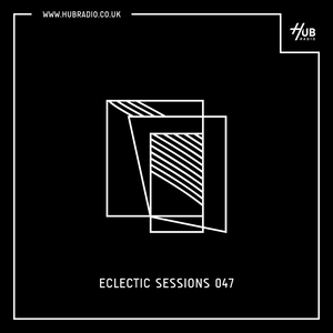 Eclectic Sessions 047
