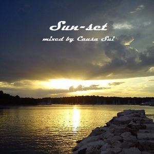 Sun - Set Mixed By Causa Sui