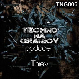 TNG006 - Podcast - Thiev