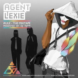 iRule - The Mixtape presented by DJ Tease
