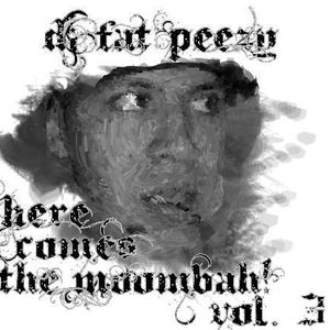 Here comes The Moombah! Vol. 3