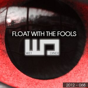 Float With The Fools