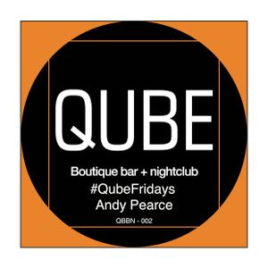 #QubeFridays - 002 - Andy Pearce