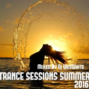 Dj WesWhite - Trance Sessions Summer 2016