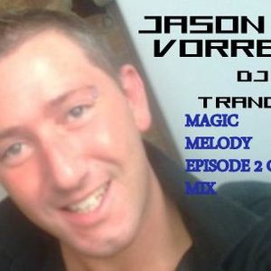 MAGIC MELODY PART 2 CLU MIX BY JASON VORRES