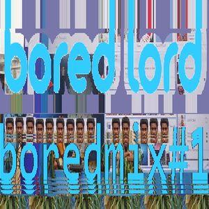 Bored Mix #1