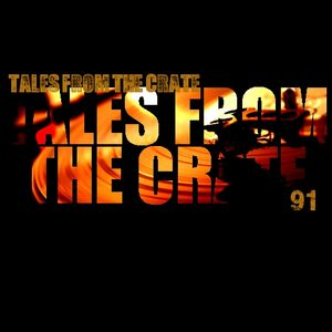 Tales From The Crate Radio Show #91 Part 02