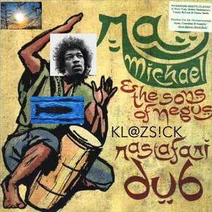 Pulling out The Kl@zs!ck's Chico H. Jimi H. Rastafari Dub (exclusive) Zion  / Sunny Break Freddy H.