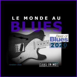 LE MONDE AU BLUES : BEST OF 2020
