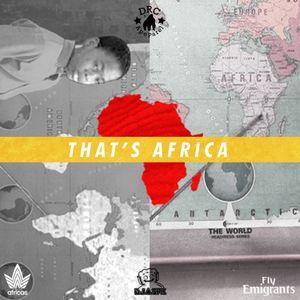 THAT'S AFRICA Mixtape | A DRCollaboration x SPK