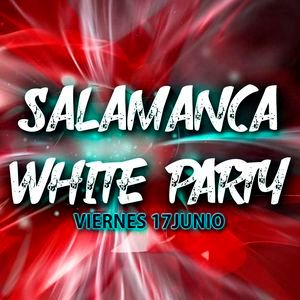 PREVIEW Vol.2- Salamanca White Party (Viernes 17 de Junio) Dj SoniiaGlez