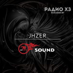 JHZER - iBP Sound #5 (11.08.2016) [Радио ХЗ Edit]