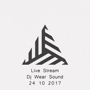 Live Stream Dj Wear Sound 24 10 2017