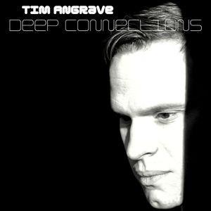 Tim Angrave presents Deep Connections - Peace