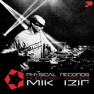 Physical Records Podcast V4.003 By Mik izif