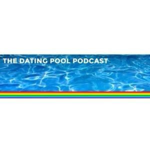 The Dating Pool Podcast - Episode 32 - The Tech Wave