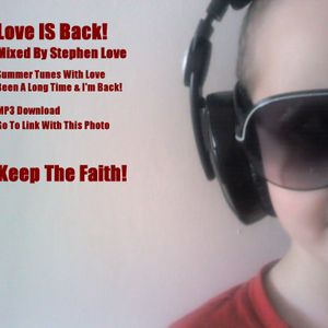 Love Is Back Mixed By Stephen Love (Funky House & House)