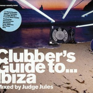 Judge Jules - Clubber's Guide To… Ibiza Ninety Nine (Disc 2) (1999)