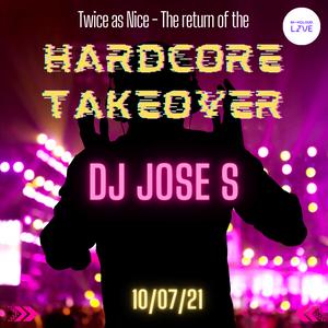 DJ JOSE S - Hardcore Takeover 2