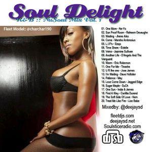 SoulDelight * R&B/NuSoul * Mix Vol. 1