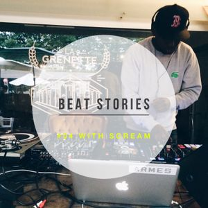 BEAT STORIES #04 - SCREAM