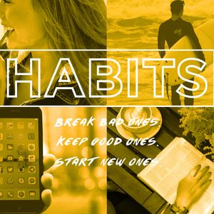 How My Habits Work - And Can Change