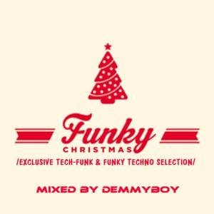 Demmyboy - Funky Christmas /Tech-Funk & Funky Techno Selection/