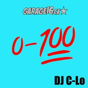 DJ C-Lo x Garage16.ca: 0-100