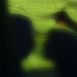 4 My Girl - promomix 04 | 2010
