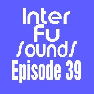 JaviDecks - Interfusounds Episode 39 (June 12 2011)