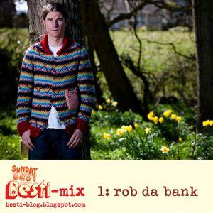 Bestimix 1: Rob da Bank
