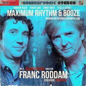 Maximum Rhythm and Booze with Quadrophenia Director Franc Roddam!