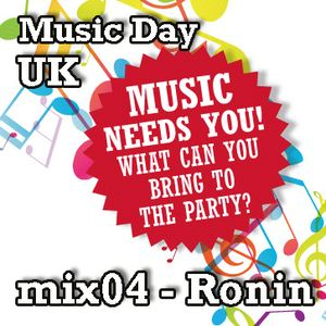 Music Day UK - mix series 04 - Ronin