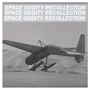 Space Oddity Recollection #19 - Monika Pich