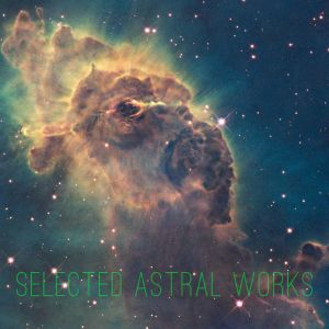 EXE // SELECTED ASTRAL WORKS ⚛